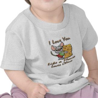 Te amo como un ratón ama el queso 2 camiseta