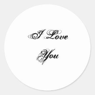 Te amo. En una fuente de la escritura. Blanco y Pegatina Redonda