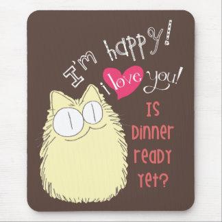 ¡Te amo! ¿Está la cena lista todavía? Brown Alfombrillas De Raton