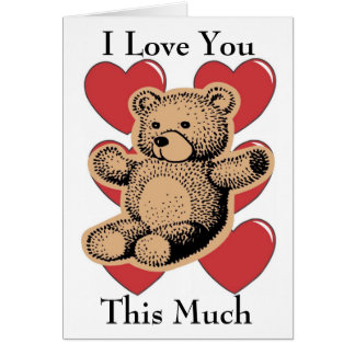 Te amo este mucho - oso tarjeta de felicitación