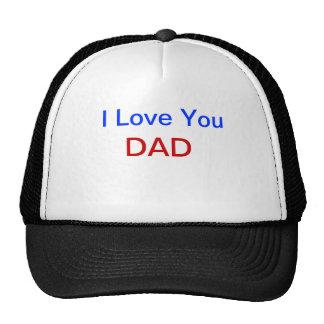 Te amo gorra del PAPÁ con las letras rojas y azule