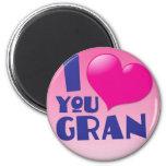 ¡Te amo Gran! Imanes