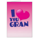 ¡Te amo Gran! Tarjeton