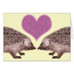 Te amo incluso cuando usted consigue dos erizos tarjeta de felicitación