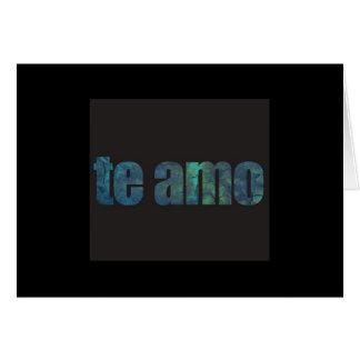 """TE AMO"" IS I LOVE YOU IN ITALINA/I MISS U SO MUCH CARD"