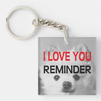 Te amo llavero de Pomeranian del recordatorio