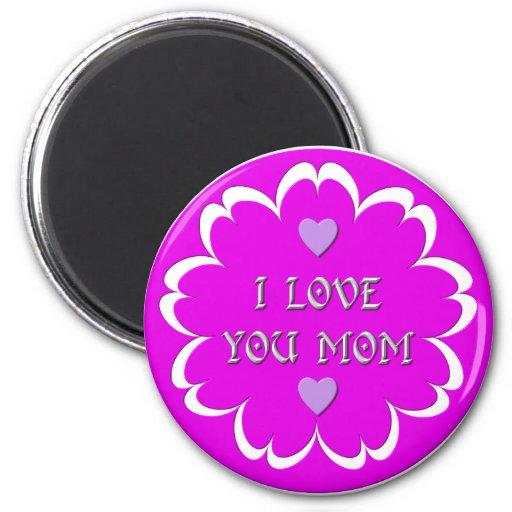 Te amo mamá imán redondo 5 cm