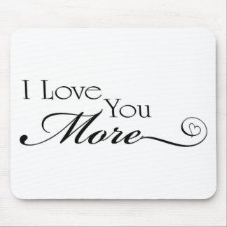 Te amo más cita mouse pads