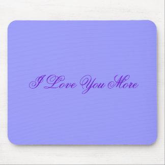 Te amo más Mousepad