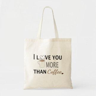 Te amo más que el café bolsa tela barata