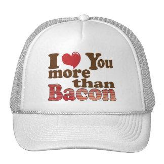 Te amo más que el gorra del tocino