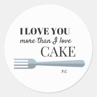 Te amo más que el pegatina de la torta del amor de