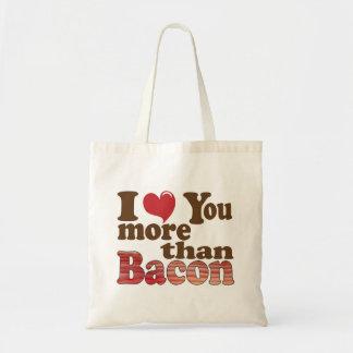 Te amo más que el tocino bolsa tela barata