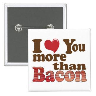 Te amo más que el tocino pin