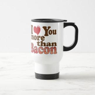 Te amo más que el tocino taza de café