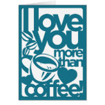 Te amo más que tarjeta del café