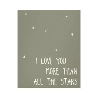 Te amo más que todas las estrellas impresiones en lienzo estiradas