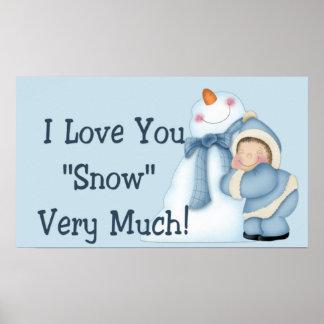 """¡Te amo """"nieve"""" mucho! - Impresión/poster del invi"""