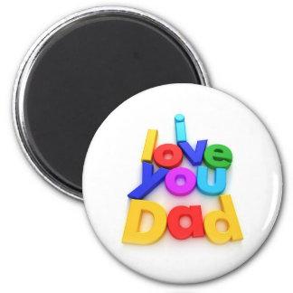 Te amo papá imán redondo 5 cm