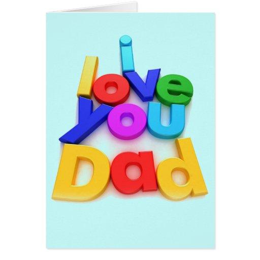 Te amo papá tarjeta de felicitación