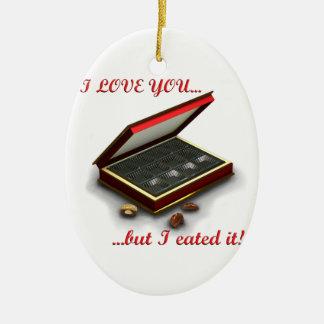 ¡Te amo, pero yo eated lo! Adorno Ovalado De Cerámica