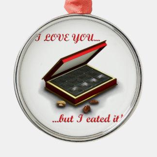 ¡Te amo, pero yo eated lo! Adorno Redondo Plateado