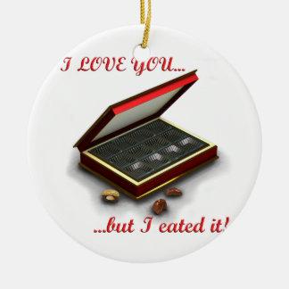 ¡Te amo, pero yo eated lo! Adorno Redondo De Cerámica