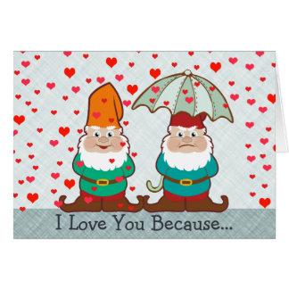 Te amo porque gnomos divertidos tarjeta de felicitación