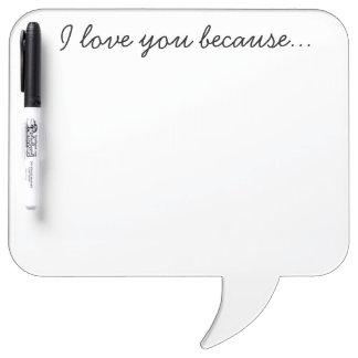 """""""Te amo porque"""" seque al tablero del borrado Pizarra"""