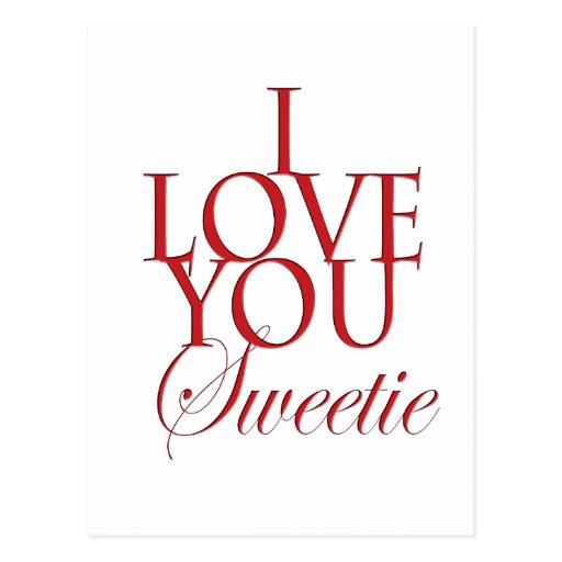 Te amo sweetie tarjeta postal