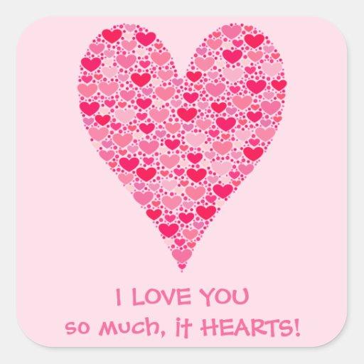 Te amo tanto él corazón grande de los corazones pegatina cuadrada
