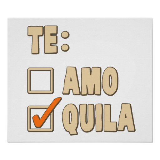 Te amo tequila spanish choice poster zazzle for Amo manufacturing spain