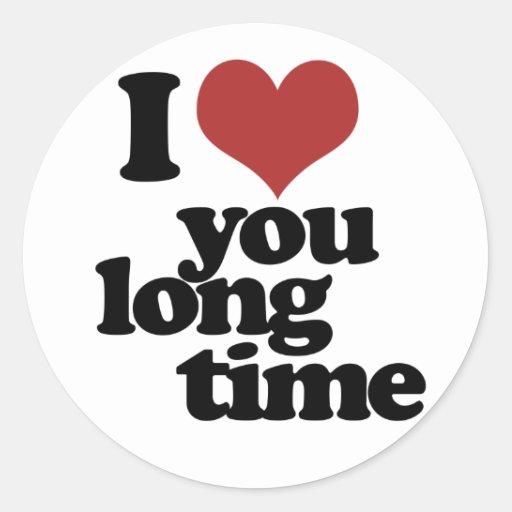 Te amo tiempo largo pegatina redonda