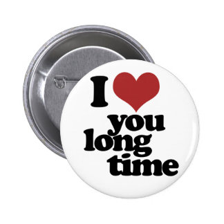 Te amo tiempo largo pin redondo 5 cm