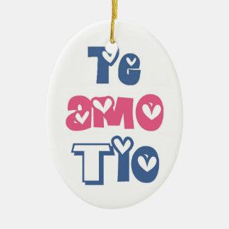 Te Amo Tio Ceramic Ornament