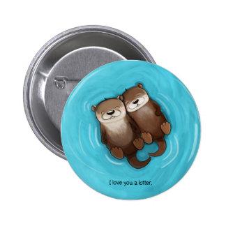 Te amo un botón de Lotter Pin Redondo De 2 Pulgadas