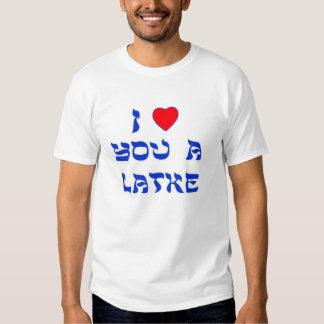 Te amo un Latke Camisas