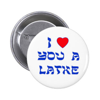 Te amo un Latke Pin Redondo 5 Cm