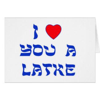 Te amo un Latke Tarjeta De Felicitación