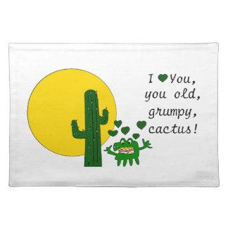 ¡Te amo, usted cactus gruñón viejo! Mantel Individual