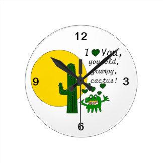 ¡Te amo, usted cactus gruñón viejo! Reloj Redondo Mediano