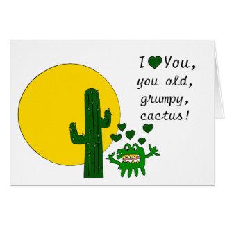 ¡Te amo, usted cactus gruñón viejo! Tarjeta De Felicitación