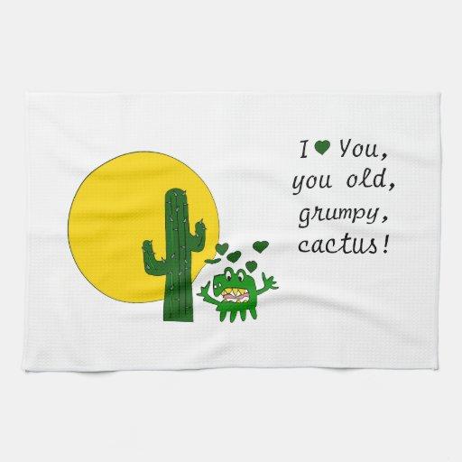¡Te amo, usted cactus gruñón viejo! Toallas