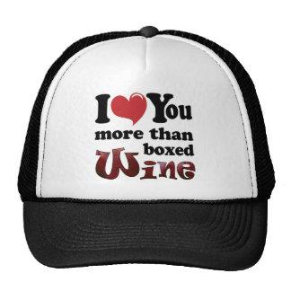 Te amo vino más que encajonado gorros