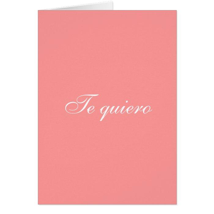 Te quiero card ( I love you in spanish) | Zazzle