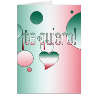 ¡Te Quiero! Mexico Flag Colors Pop Art Card