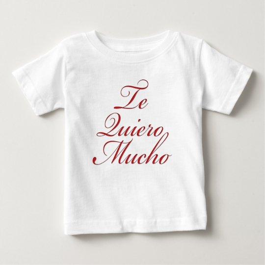 Te Quiero Mucho Baby T-Shirt