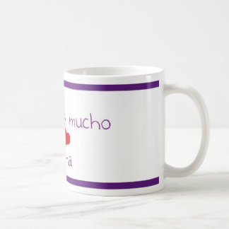 Te quiero mucho MAMA Classic White Coffee Mug