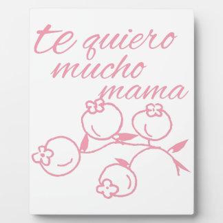 Te Quiero Mucho Mama Display Plaque