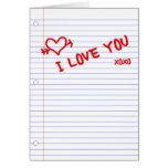 te quiero: papel del cuaderno tarjeton